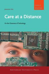 Care at a Distance : On the Closeness of Technology