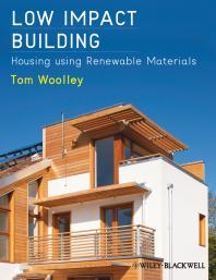 Low Impact Building : Housing using Renewable Materials