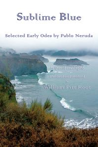 Sublime Blue : Selected Early Odes of Pablo Neruda Cover Image