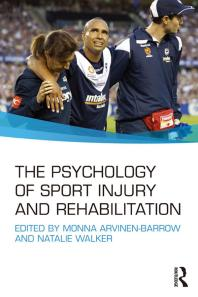 Book jacket for The Psychology of Sport Injury and Rehabilitation