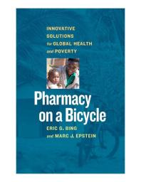 Pharmacy-on-a-Bicycle-:-Innovative-Solutions-to-Global-Health-and-Poverty