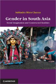 Gender in SouthAsia: Social Imagination and Constructed Realities
