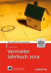 Vermieter-Jahrbuch 2014 : Mit praktischem Kalender