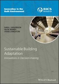 Sustainable Building Adaptation:Innovations in Decision-Making