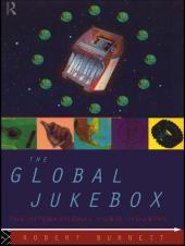 The Global Jukebox : The International Music Industry