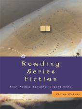 Reading Series Fiction : From Arthur Ransome to Gene Kemp