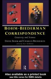Bohm-Biederman Correspondence : Creativity in Art and Science