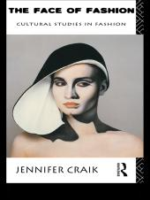 The Face of Fashion : Cultural Studies in Fashion
