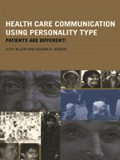 Health Care Communication Using Personality Type : Patients are Different!