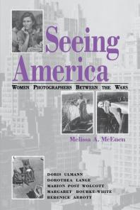 Seeing America : Women Photographers Between the Wars book cover