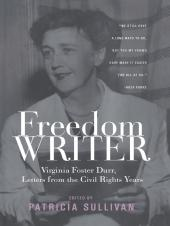 Freedom Writer : Virginia Foster Durr, Letters From the Civil Rights Years