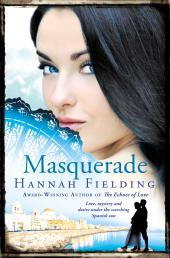 Masquerade : Love, mystery and desire under the scorching Spanish sun