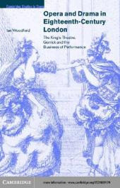 Opera and Drama in Eighteenth-Century London : The King's Theatre, Garrick and the Business of Performance