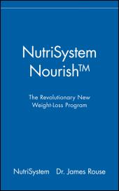 NutriSystem Nourish : The Revolutionary New Weight-Loss Program