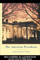 The American Presidents : Critical Essays