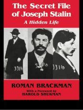 The Secret File of Joseph Stalin : A Hidden Life