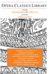 Mascagni's CAVALLERIA RUSTICANA / Leoncavallo's I PAGLIACCI : Opera Classics Library Series