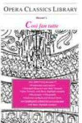 Mozart's COSI FAN TUTTE : Opera Classics Library Series