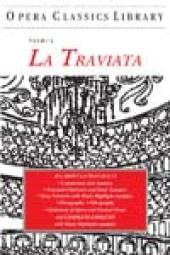 Verdi's LA TRAVIATA : Opera Classics Library Series