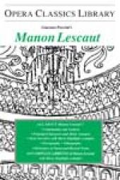 Puccini's MANON LESCAUT : Opera Classics Library Series