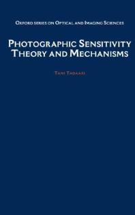 Cover: Photographic Sensitivity : Theory and Mechanisms