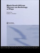 Black South African Women : An Anthology of Plays