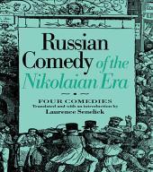 Russian Comedy of the Nikolaian Rea