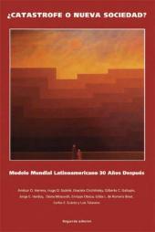 ¿Catastrofe o nueva sociedad? Modelo mundial Latinoamericano 30 años después