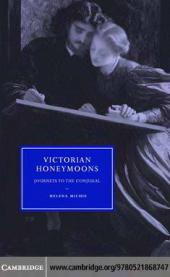 Victorian Honeymoons : Journeys to the Conjugal