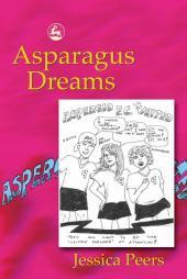 Asparagus Dreams