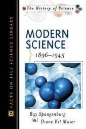 Modern Science : Modern Science, 1896-1945