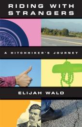 Riding with Strangers : A Hitchhiker's Journey