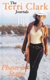 Phases and Stages : The Terri Clark Journals