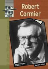 Who Wrote That? : Robert Cormier