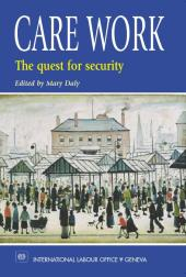 Care Work : The Quest for Security