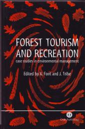 Forest Tourism and Recreation : Case Studies in Environmental Management