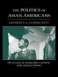 The Politics of Asian Americans: Diversity and Community Book Cover