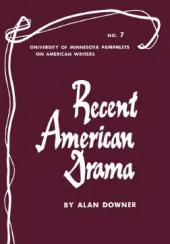 Recent American Drama : University of Minnesota Pamphlets on American Writers No. 7