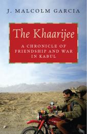 Khaarijee : A Chronicle of Friendship and War in Kabul