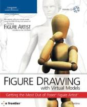 Figure Drawing with Virtual Models : Getting the Most Out of Figure Artists
