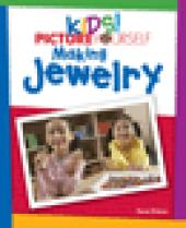 Kids! Picture Yourself Making Jewelry