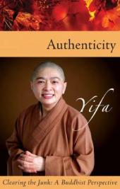Authenticity - Clearing the Junk : A Buddhist Perspective