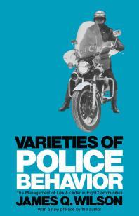 Varieties of Police Behavior