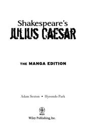 Shakespeare's Julius Caesar : The Manga Edition