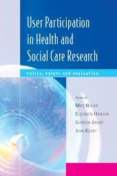 User Participation Research in Health and Social Care : Voices, Values and Evaluation