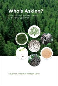 Cover art for Who's Asking?: Native Science, Western Science, and Science Education