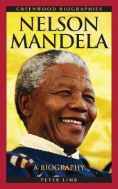 Nelson Mandela : A Biography