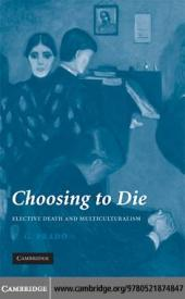 Choosing to Die : Elective Death and Multiculturalism