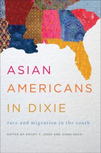 Asian Americans in Dixie: Race and Migration in the South Book Cover