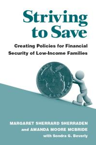 book cover for Striving to Save : Creating Policies for Financial Security of Low-Income Families